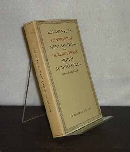 Itinerarium mentis in Deum. Pilgerbuch der Seele: Bonaventura: