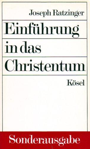 9783466200894: Einführung in das Christentum. Vorlesungen über das Apostolische Glaubensbekenntnis