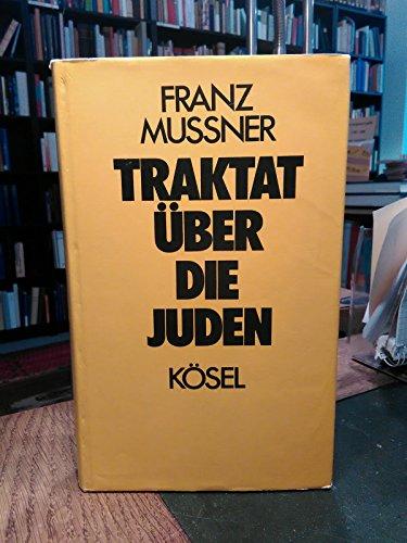 Traktat über die Juden.: MUßNER, FRANZ.