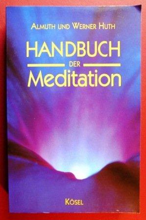 9783466204151: Handbuch der Meditation.
