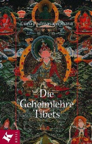 9783466204397: Die Geheimlehre Tibets