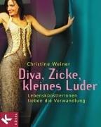 9783466306749: Diva, Zicke, kleines Luder.