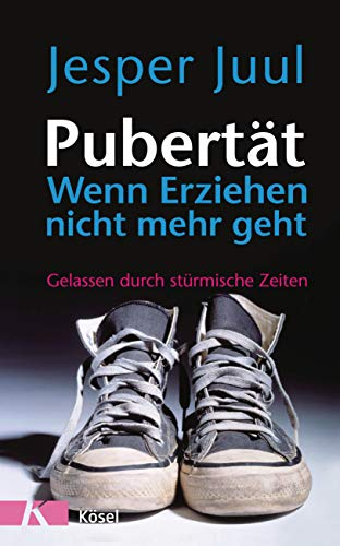 9783466308712: Pubertät - wenn Erziehen nicht mehr geht