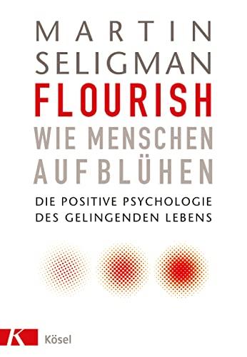 Flourish - Wie Menschen aufblühen (3466309344) by Martin Seligman