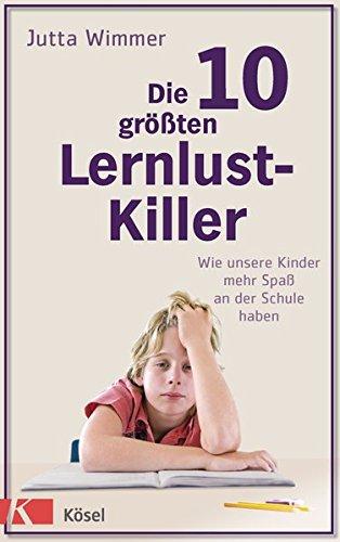 Die 10 größten Lernlustkiller: Jutta Wimmer