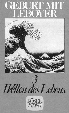 9783466341276: Geburt mit Leboyer 3 - Wellen des Lebens [Alemania] [VHS]