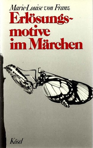 Erlösungsmotive im Märchen: Franz, Marie-Louise Von
