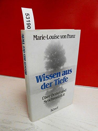 WISSEN AUS DER TIEFE: UBER ORAKEL UND: Marie-Louise. von Franz