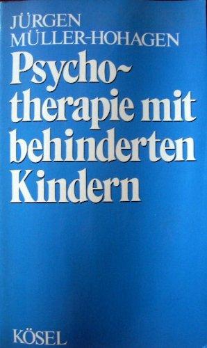 9783466341641: Psychotherapie mit behinderten Kindern
