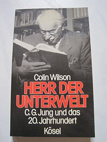 9783466341702: Herr der Unterwelt. C. G. Jung und das 20. Jahrhundert