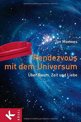 9783466345489: Rendezvous mit dem Universum