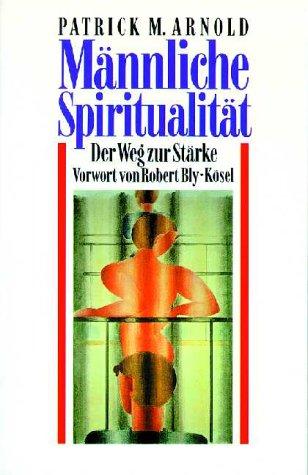 9783466363964: Männliche Spiritualität