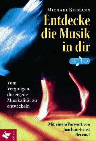 9783466365081: Entdecke die Musik in dir, m. CD-Audio