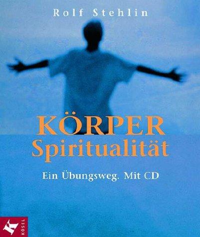 9783466365098: Körperspiritualität, m. CD-Audio