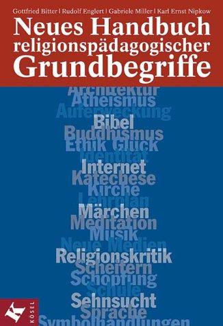 9783466365975: Neues Handbuch religionspädagogischer Grundbegriffe.