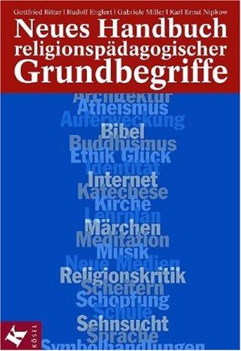9783466365982: Neues Handbuch religionsp�dagogischer Grundbegriffe