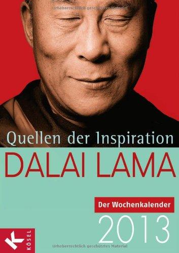 9783466370443: Quellen der Inspiration: Der Wochenkalender 2013