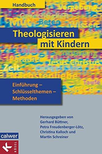 9783466371211: Handbuch Theologisieren mit Kindern