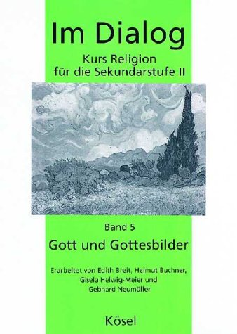 9783466501908: Im Dialog, Bd.5, Gott und Gottesbilder