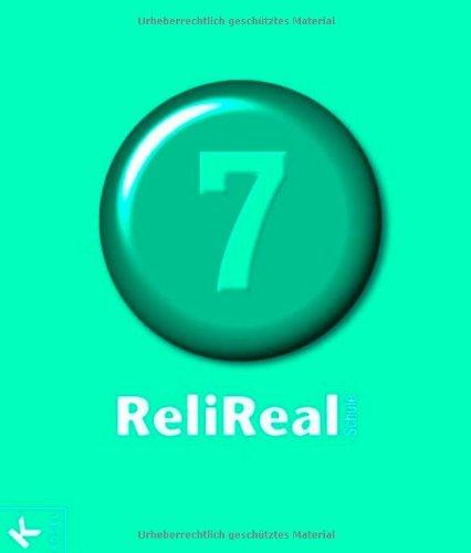 9783466506774: Reli Realschule 7: Unterrichtswerk für katholische Religionslehre an Realschulen in den Klassen 5-10