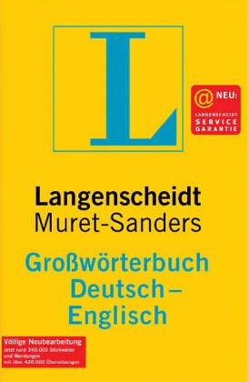 Langenscheidt's Condensed Muret-Sanders German Dictionary: German-English: Messinger, Heinz