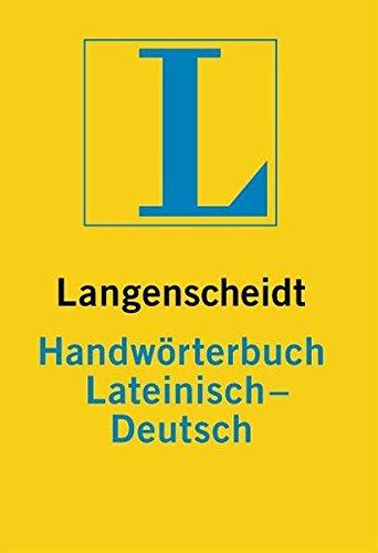 9783468042010: Langenscheidts Handworterbuch Lateinisch-Deutsch (Langenscheids Handworterbucher) (German Edition)