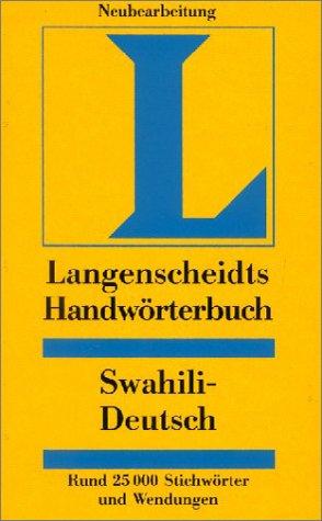9783468043901: Langenscheidts Handwörterbuch Swahili-Deutsch (Langenscheidts Handwörterbücher) (German Edition)