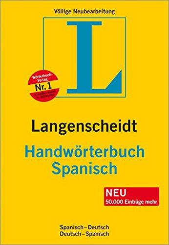9783468053436: Spanisch. Handwörterbuch: Spanisch - Deutsch / Deutsch - Spanisch. Rund 225 000 Stichwörter und Redewendungen. Mit zahlreichen Neuwörtern und Musterbriefen. Mit lateinamerikanischem Wortschatz