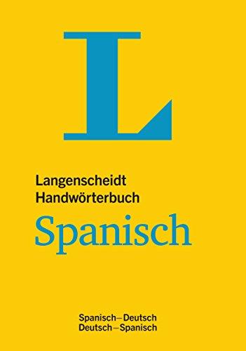 9783468053467: Langenscheidt Handwörterbuch Spanisch: Spanisch-Deutsch/Deutsch-Spanisch