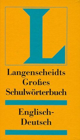 9783468071249: Langenscheidts Großes Schulwörterbuch, Englisch-Deutsch