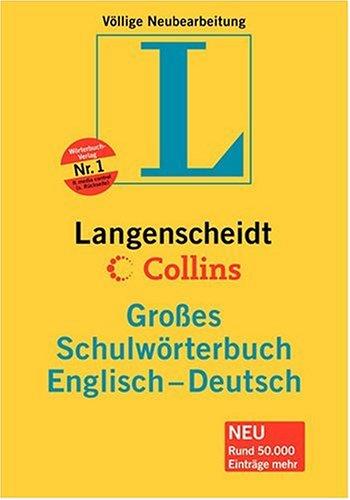 9783468071317: Englisch - Deutsch. Großes Schulwörterbuch. Langenscheidt / Collins. Über 150 000 Stichwörter und Wendungen