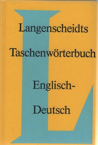 Langenscheidts Taschenwörterbuch Englisch-Englisch-Deutsch, Deutsch-Englisch. - Klatt, Edmund [Mitverf.]