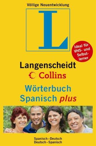 9783468104329: Langenscheidt Collins Wörterbuch Spanisch plus: Spanisch - Deutsch / Deutsch - Spanisch. Rund 75.000 Stichwörter und Wendungen