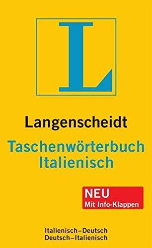 Langenscheidt Taschenwoerterbuch Italienisch: Italienisch - Deutsch / Deutsch - Italienisch (Italian Edition) (3468111924) by Langenscheidt