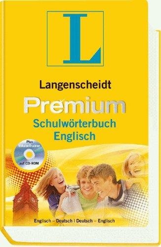 9783468114618: Langenscheidt Premium-Schulwörterbuch Englisch: Englisch - Deutsch / Deutsch - Englisch. Rund 130 000 Stichwörter und Wendungen