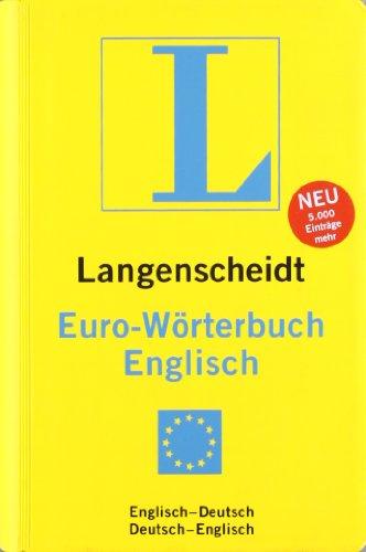 9783468121265: Langenscheidt Euro-Wörterbuch Englisch: Englisch - Deutsch / Deutsch - Englisch. Rund 50 000 Stichwörter und Wendungen