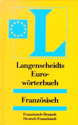9783468121500: Euroworterbuch: Franzosisch-Deutsch (Langenscheidt eurowoerterbuchs) (German Edition)