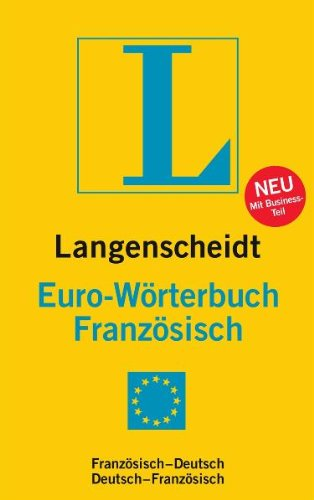 9783468121555: Langenscheidt Euro-Wörterbuch Französisch: Französisch-Deutsch / Deutsch-Französisch. Rund 45.000 Stichwörter und Wendungen
