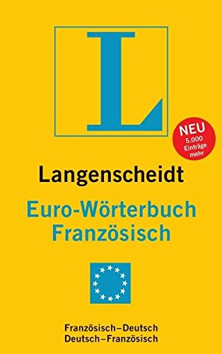 9783468121562: Langenscheidt Euro-Wörterbuch Französisch: Französisch - Deutsch / Deutsch - Französisch. Rund 45.000 Stichwörter und Wendungen