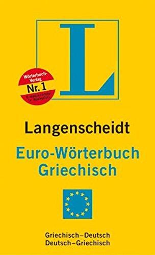 Langenscheidt Euro-Wörterbuch Griechisch - Chrisomalli-Henrich, Kiriaki und S Henrich Günther