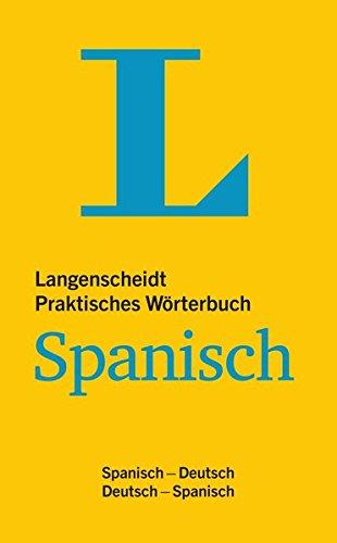 9783468123474: Langenscheidt Praktisches Wörterbuch Spanisch