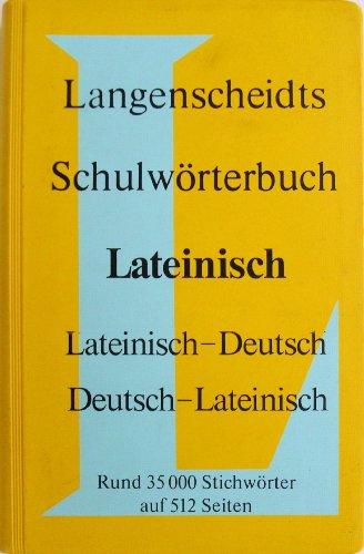 9783468132001: Langenscheidts Schulwörterbuch Lateinisch. Lateinisch- Deutsch / Deutsch- Lateinisch