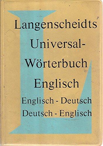 Langenscheidts Universal-Worterbuch: Englisch-Deutsch/Deutsch-Englisch (3468181205) by Langenscheidt