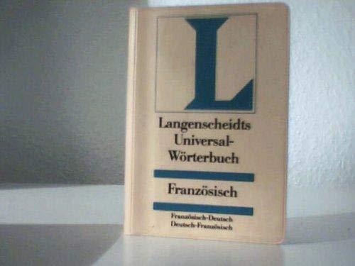 Langenscheidt Universal Worterbuch Franz (Langenscheidt universal woerterbuchs) (German Edition) (3468181515) by Langenscheidt Staff