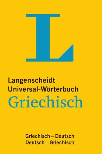 9783468182150: Langenscheidt Universal-Wörterbuch Griechisch: Griechisch - Deutsch / Deutsch - Griechisch