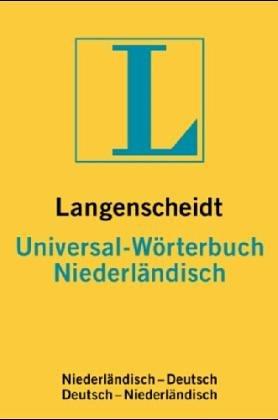 9783468182327: Universal Worterbuch: Niederlandisch-Deutsch (Langenscheidt universal woerterbuchs)
