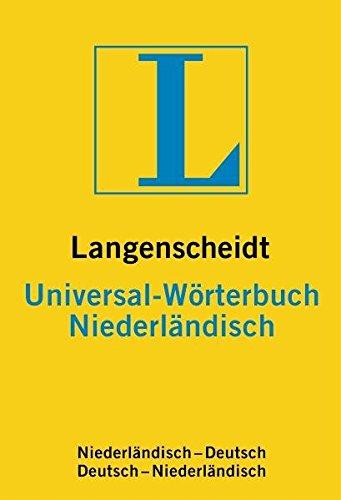 9783468182334: Niederl�ndisch. Universal-W�rterbuch. Langenscheidt. Neues Cover: Rund 30 000 Stichw�rter und Wendungen