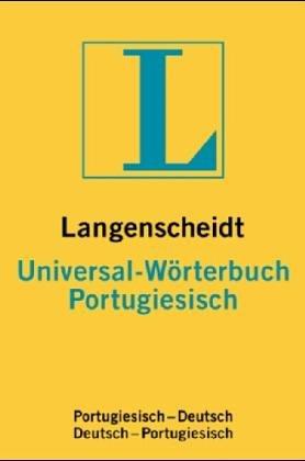 9783468182723: Universal Worterbuch: Portugiesisch-Deutsch (Langenscheidt universal woerterbuchs) (German Edition)