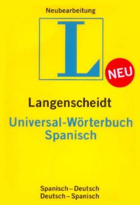 9783468183454: Langenscheidts Universal-Wörterbuch Spanisch Spanisch-Deutsch Deutsch-Spanisch