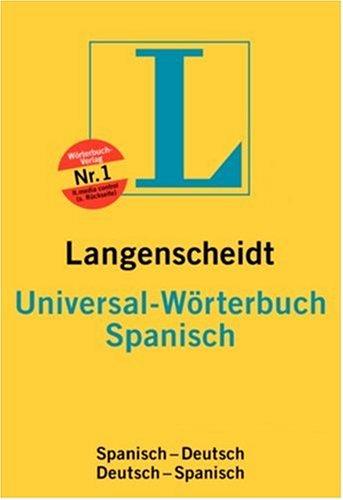 9783468183478: Langenscheidt Bilingual Dictionaries: Langenscheidt Universal Spanisch/Deutsch Deutsch/Spanish Worterbuch